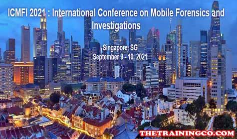 Konferensi Internasional Mobile Forensik dan Investigasi Singapore 2021